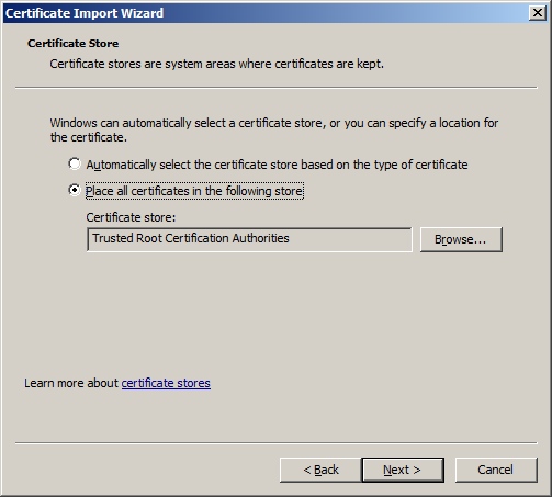 Place all certificates in the following store; click Next.