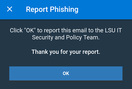 """OK"" button in the report phishing pop up"